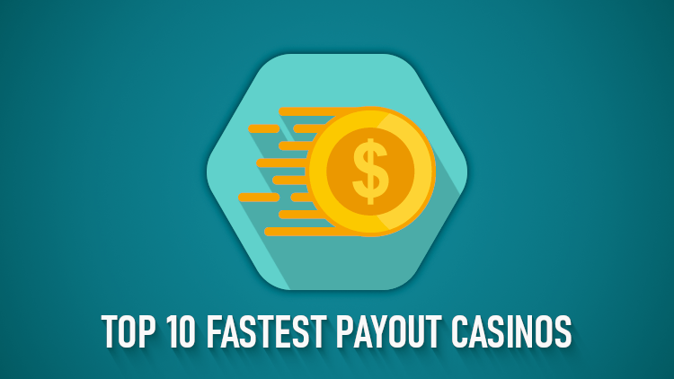 Quick payout online casinos