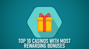 Online Casinos with best bonuses