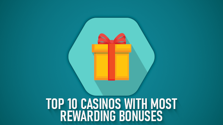 Online Casinos with best bonuses